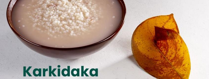 Karkidaka Kanji- Benefits and Preparation