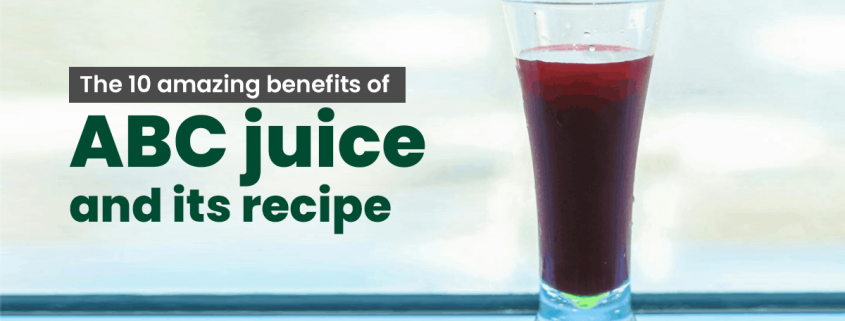 abc juice benefits and recipe