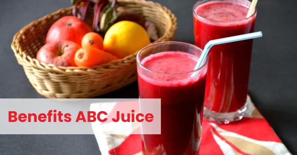 benefits of ABC juice