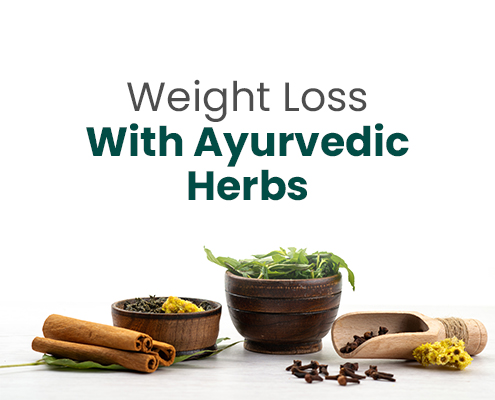 Weight Loss with Ayurvedic Herbs